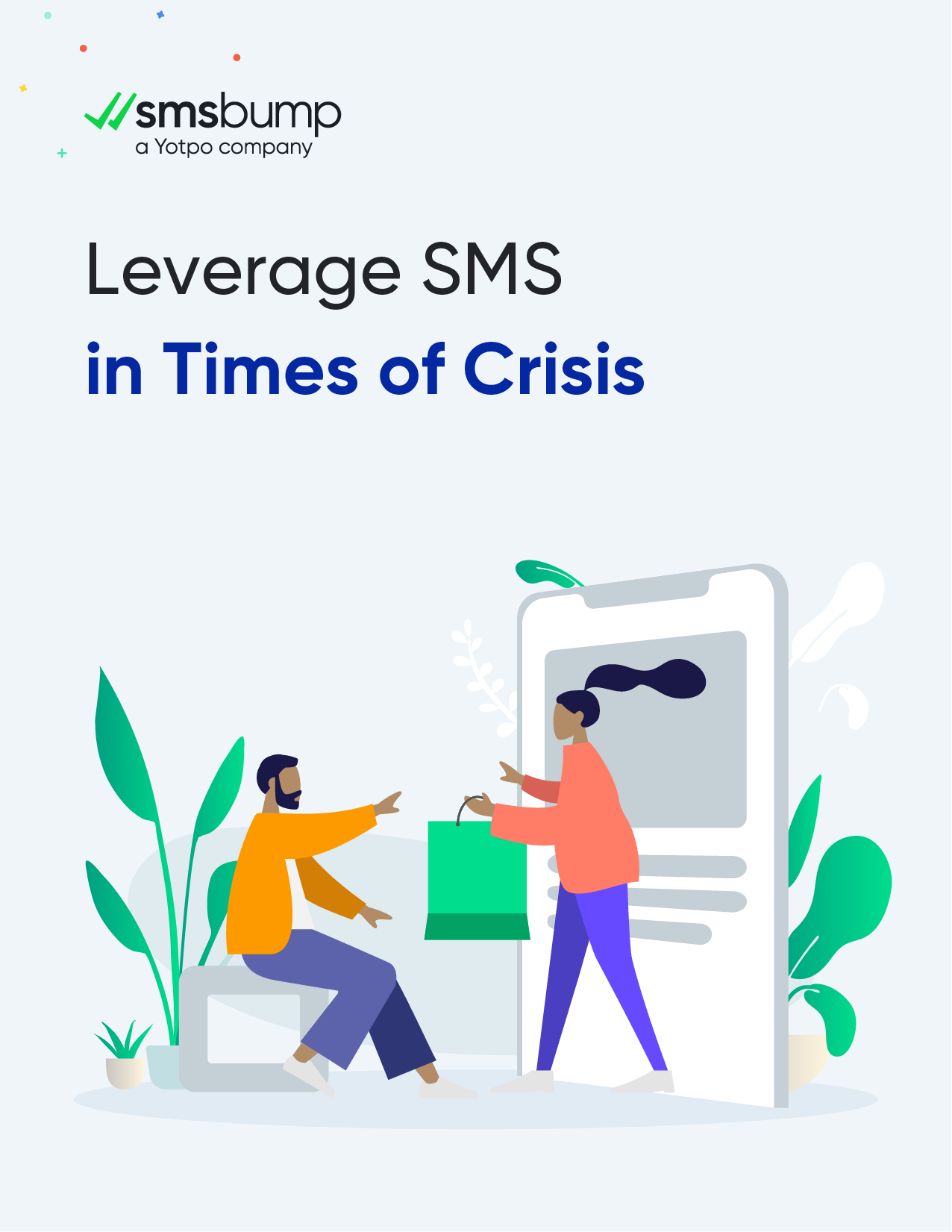 Leverage SMS in Times of Crisis